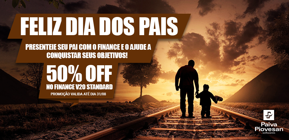 Dia dos Pais com 50% OFF no Finance V20 Standard